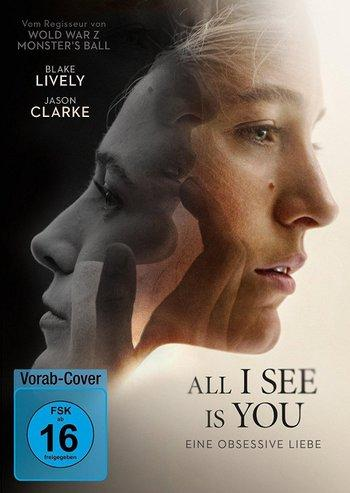 Poster zu All I See Is You