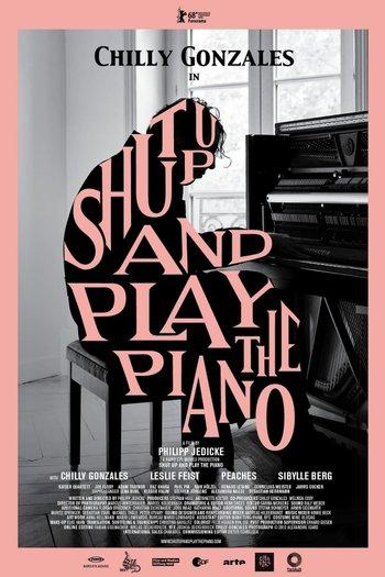 Poster zu Shut Up and Play the Piano