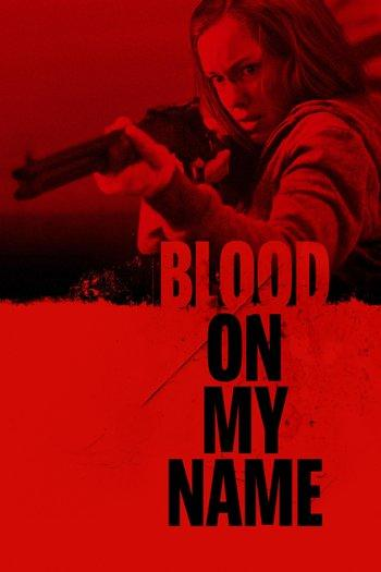 Poster zu Blood on Her Name