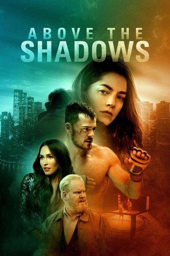 Poster zu Above the Shadows