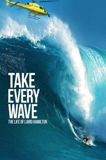 Poster zu Take Every Wave: The Life of Laird Hamilton