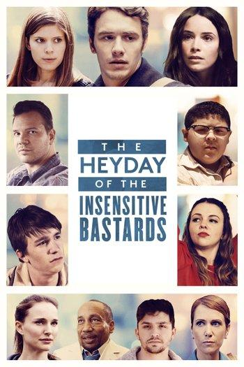 Poster zu The Heyday of the Insensitive Bastards