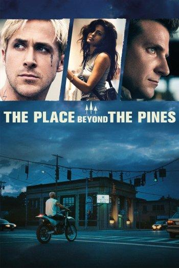 Poster zu The Place Beyond the Pines