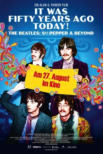 Poster zu It Was Fifty Years Ago Today! The Beatles: Sgt. Pepper & Beyond