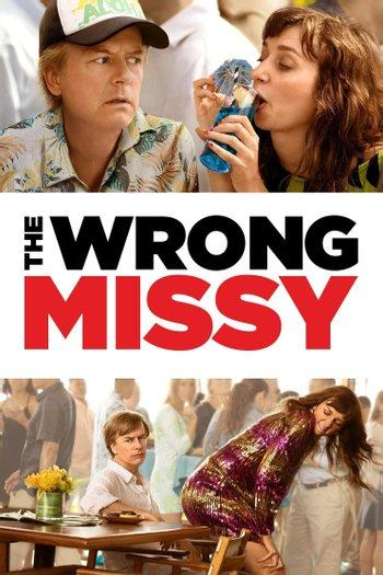 Poster zu The Wrong Missy
