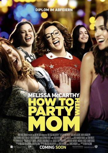 Poster zu How To Party With Mom