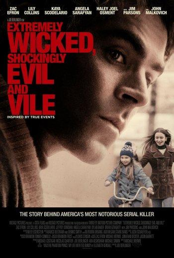 Poster zu Extremely Wicked, Shockingly Evil and Vile