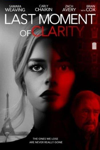 Poster zu Last Moment of Clarity