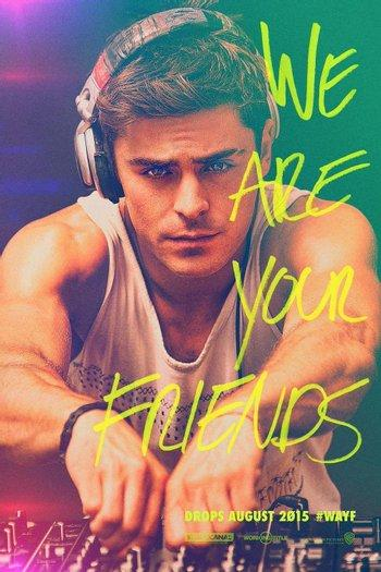 Poster zu We Are Your Friends