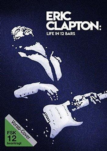 Poster zu Eric Clapton: Life in 12 Bars