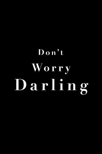 Poster zu Don't Worry, Darling