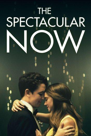Poster zu The Spectacular Now