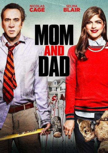 Poster zu Mom and Dad