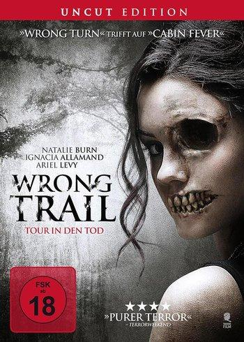 Poster zu Wrong Trail: Tour in den Tod