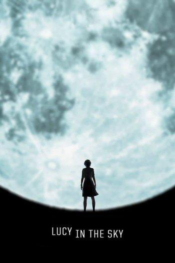 Poster zu Lucy in the Sky