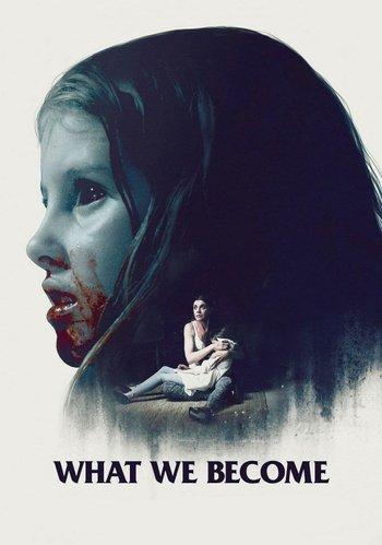 Poster zu What We Become